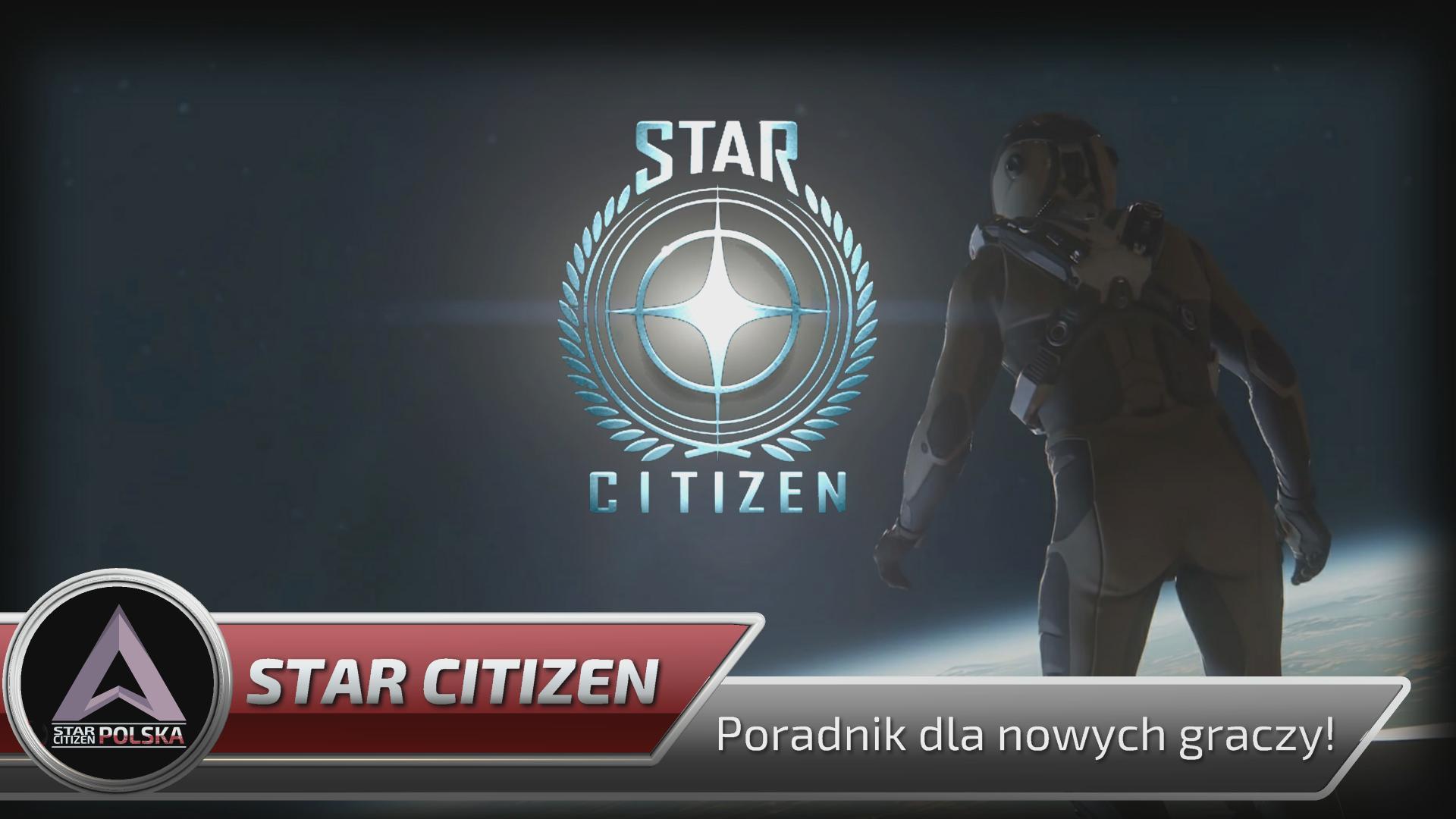 Star Citizen: poradnik wideo dla początkujących graczy