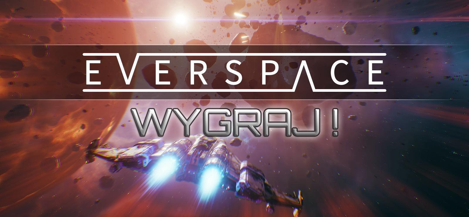 Zdobądź Everspace z Game Armadą!