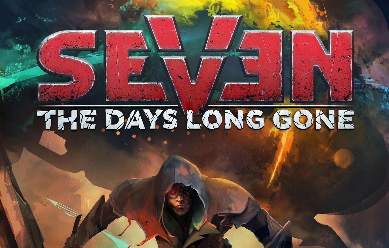 Seven: The Days Long Gone - spróbuj szczęścia ;)